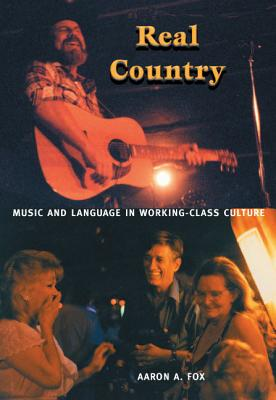 Real Country By Fox, Aaron A.